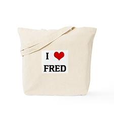 I Love FRED Tote Bag