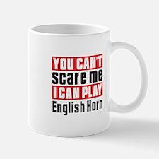I Can Play English Horn Mug