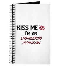 Kiss Me I'm a ENGINEERING TECHNICIAN Journal