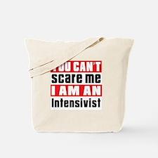 I Am Intensivist Tote Bag