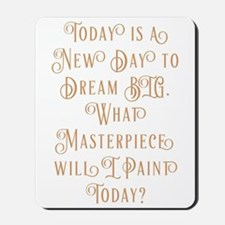 What's Your Masterpiece? Mousepad