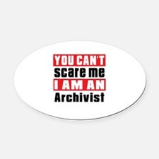 I Am Archivist Oval Car Magnet