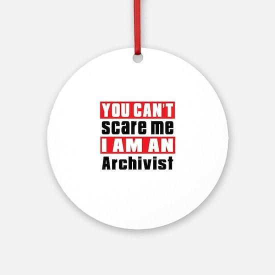 I Am Archivist Round Ornament