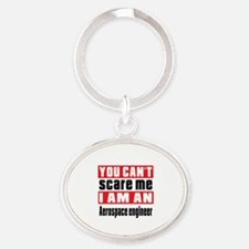 I Am Aerospace engineer Oval Keychain