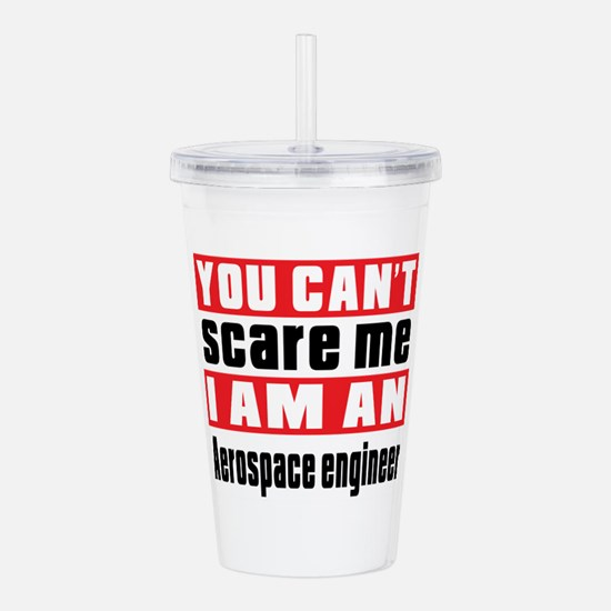 I Am Aerospace enginee Acrylic Double-wall Tumbler