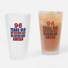 96 Getting More Ahead Birthday Drinking Glass