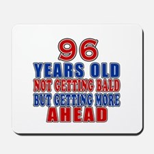 96 Getting More Ahead Birthday Mousepad