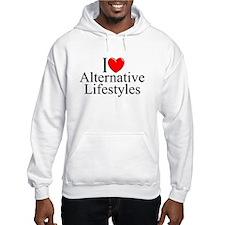 """I Love (Heart) Alternative Lifestyles"" Hoodie"