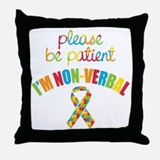Non-Verbal Autistic Throw Pillow