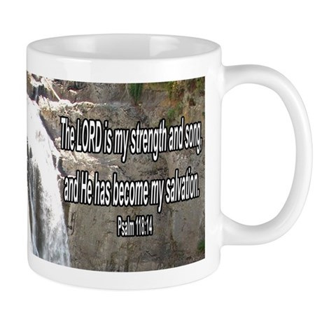 """My Strength and Song"" Inspirational Mug"