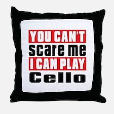 I Can Play Cello Throw Pillow