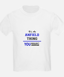It's an ANFIELD thing, you wouldn't unders T-Shirt