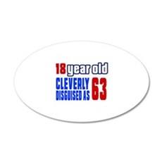 Cleverly Disguised As 63 Bir Wall Decal