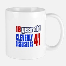 Cleverly Disguised As 41 Birthday Mug
