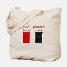 red door painted black Tote Bag