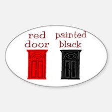 red door painted black Oval Decal