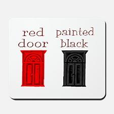 red door painted black Mousepad
