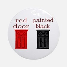 red door painted black Ornament (Round)
