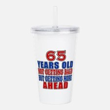 65 Getting More Ahead Acrylic Double-wall Tumbler
