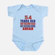 54 Getting More Ahead Birthday Infant Bodysuit