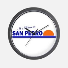 Its Better in San Pedro Wall Clock