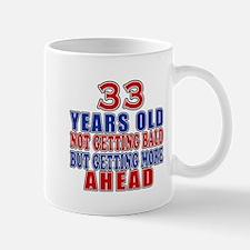 33 Getting More Ahead Birthday Mug