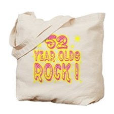 52 Year Olds Rock ! Tote Bag