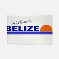 Its Better in Belize Rectangle Magnet