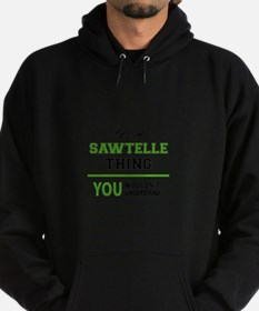 It's SAWTELLE thing, you wouldn't un Hoodie (dark)