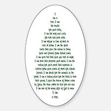 """""""I Am A Tree"""" Oval Decal"""