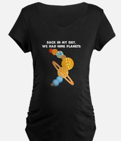 We Had Nine Planets Maternity T-Shirt