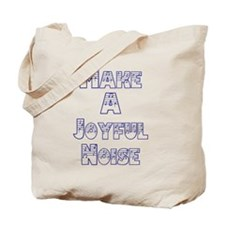 joyful noise Tote Bag
