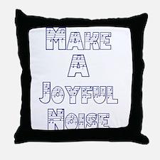 joyful noise Throw Pillow