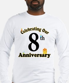 8th Anniversary Party Gift Long Sleeve T-Shirt