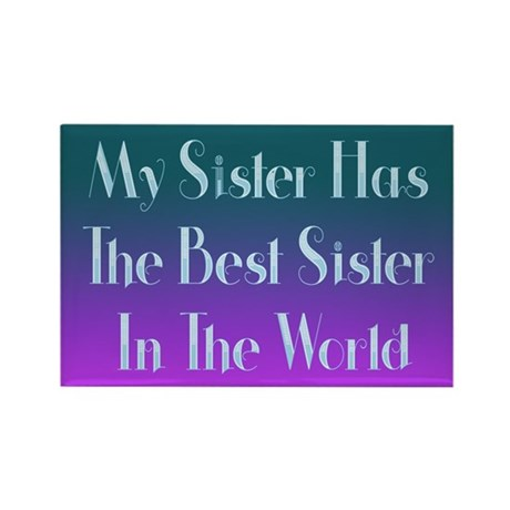 Best Sister in the World Rectangle Magnet
