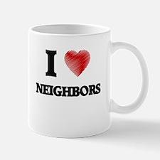 I love Neighbors Mugs