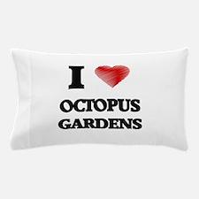 I love Octopus Gardens Pillow Case