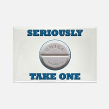 Take A Chill Pill Rectangle Magnet