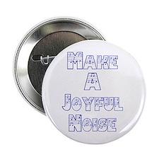 joyful noise Button