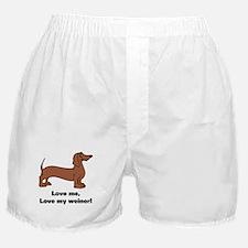 Love Me, Love My Weiner Boxer Shorts