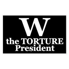 W: The Torture President (bumper sticker)
