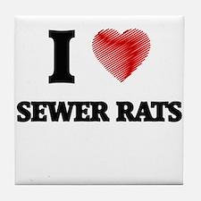 I love Sewer Rats Tile Coaster