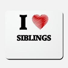 I love Siblings Mousepad