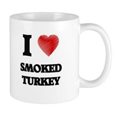 I love Smoked Turkey Mugs