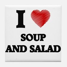I love Soup And Salad Tile Coaster