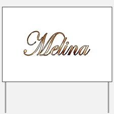 Gold Melina Yard Sign