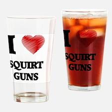 I love Squirt Guns Drinking Glass