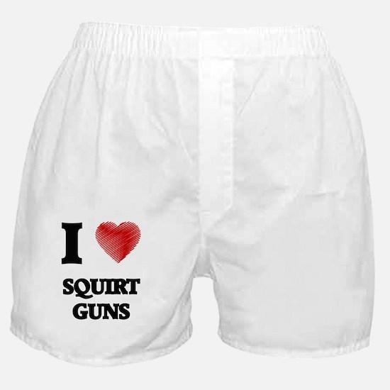 I love Squirt Guns Boxer Shorts