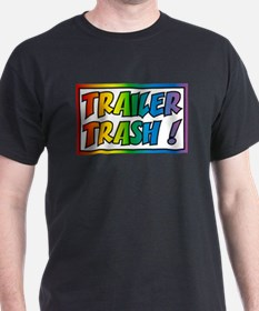 Trailer trash rainbow T-Shirt