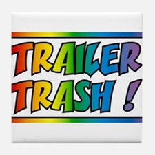 Trailer trash rainbow Tile Coaster